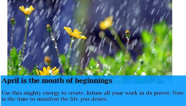 April is the month to manifest the life you desire