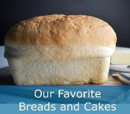 Best Bread and Cake Recipes